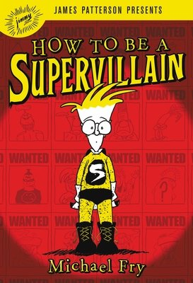 Cover of How to Be a Supervillain