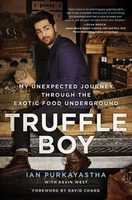 Cover art for Truffle Boy: My Unexpected Journey Through the Exotic Food Underground