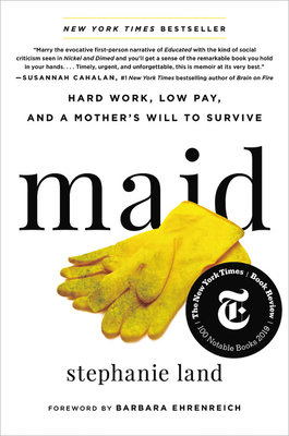 Cover of Maid: Hard Work, Low Pay, and a Mother's Will to Survive