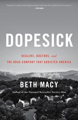 Cover of Dopesick: Dealers, Doctors, and the Drug Company That Addicted America