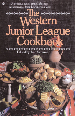 Western Junior League Cookbook by Ann Seranne