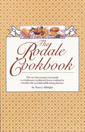 The Rodale Cookbook by