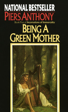 Being a Green Mother by Piers Anthony