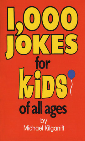 1,000 Jokes for Kids of All Ages by Michael Kilgarriff