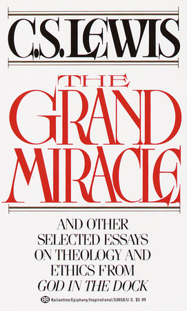 Grand Miracle by C.S. Lewis