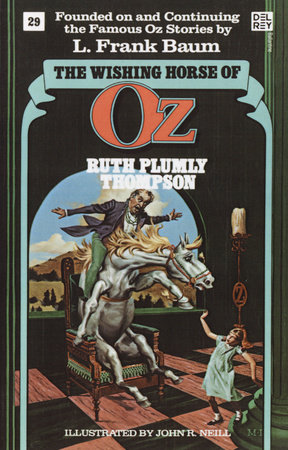 The Wishing Horse of Oz (Wonderful Oz Bookz, No 29) by Ruth Plumly Thompson