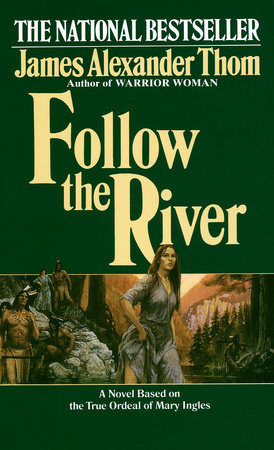 Follow the River by
