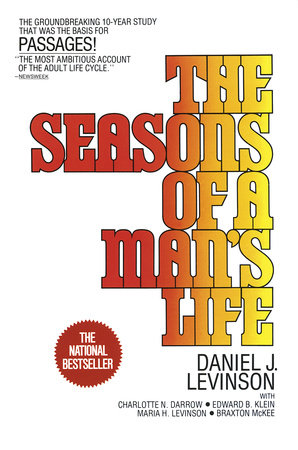 The Seasons of a Man's Life by Daniel J. Levinson