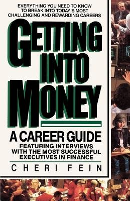 Getting into Money: A Career Guide by