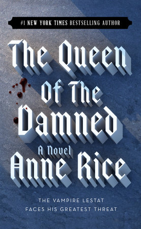 The Queen of the Damned by