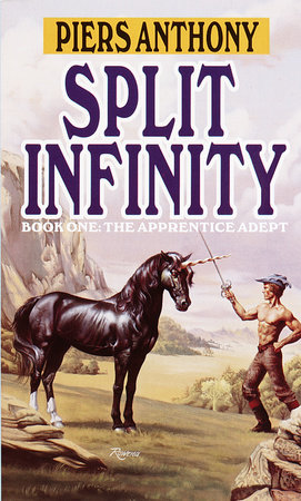 Split Infinity by Piers Anthony