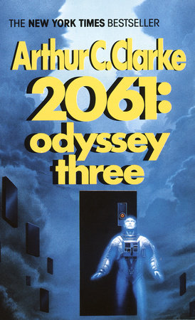 2061: Odyssey Three by Arthur C. Clarke