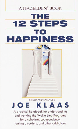 Twelve Steps to Happiness by