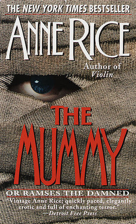 The Mummy or Ramses the Damned by