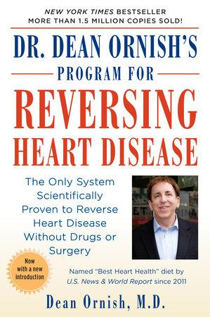 Dr. Dean Ornish's Program for Reversing Heart Disease by Dean Ornish, M.D.