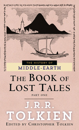 Book of Lost Tales 1 by J.R.R. Tolkien