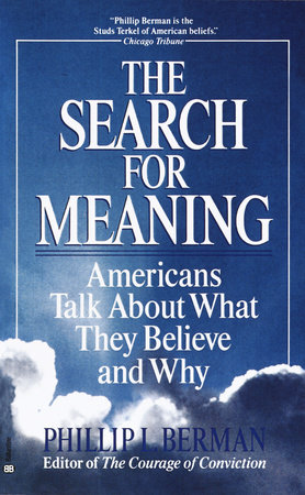 The Search for Meaning by Phillip L. Berman