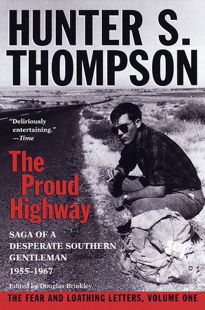 Proud Highway by Hunter S. Thompson