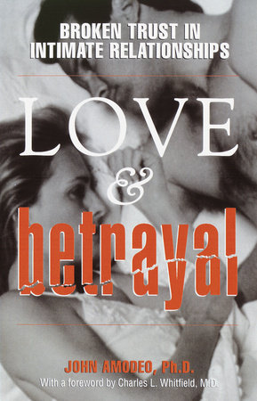 Love & Betrayal by John Amodeo