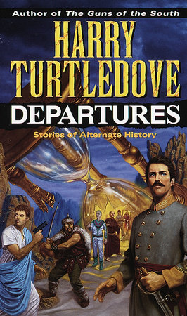 Departures by Harry Turtledove
