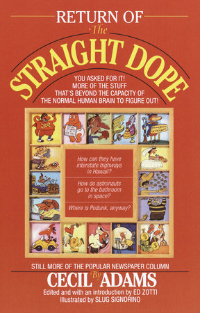 Return of the Straight Dope by