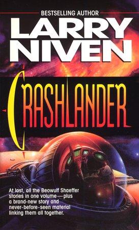 Crashlander by Larry Niven