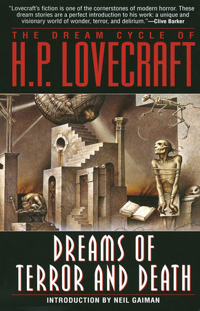 Dreams of Terror and Death by H.P. Lovecraft