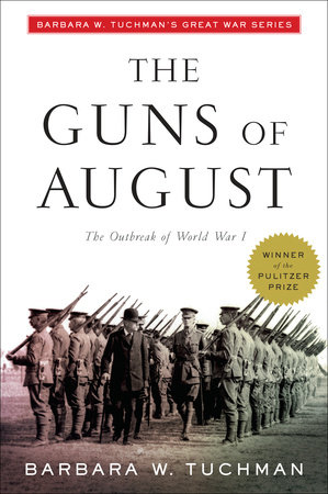 The Guns of August by