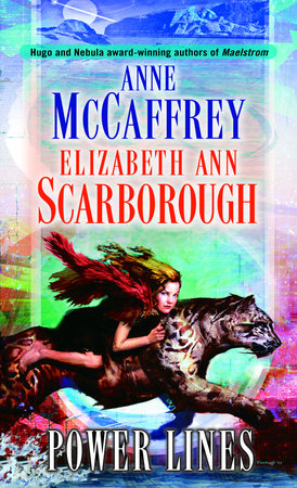 Power Lines by Elizabeth Ann Scarborough and Anne McCaffrey