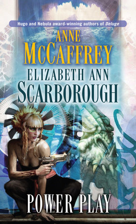 Power Play by Elizabeth Ann Scarborough and Anne McCaffrey