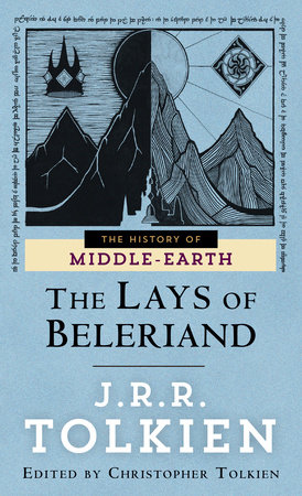 The Lays of Beleriand by