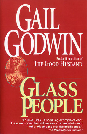 Glass People by Gail Godwin