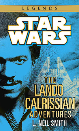 Star Wars: The Adventures of Lando Calrissian by