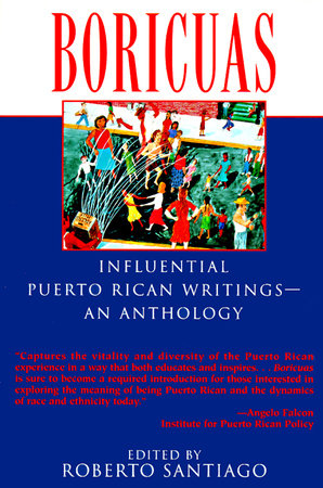 Boricuas: Influential Puerto Rican Writings - An Anthology by