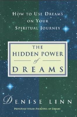 Hidden Power of Dreams by