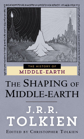 The Shaping of Middle-earth by Christopher Tolkien and J.R.R. Tolkien