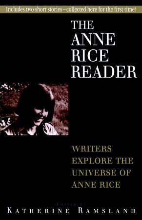 Anne Rice Reader by