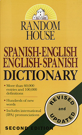 Random House Spanish-English English-Spanish Dictionary by Random House