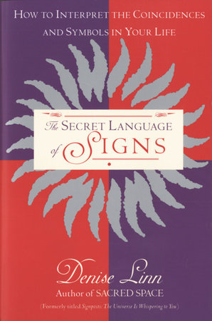 Secret Language of Signs by Denise Linn