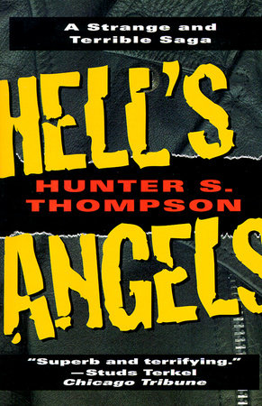Hell's Angels: A Strange and Terrible Saga by