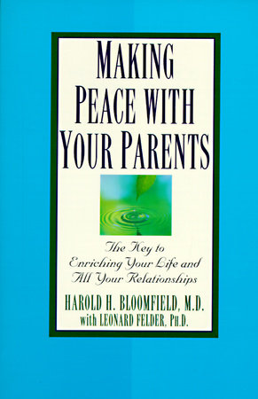 Making Peace with Your Parents by