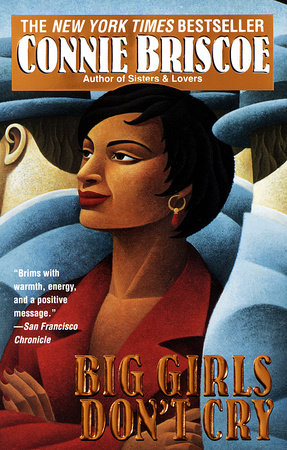 Big Girls Don't Cry by Connie Briscoe