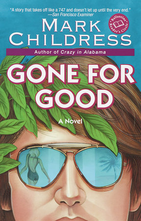Gone for Good by Mark Childress