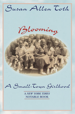 Blooming: A Small-Town Girlhood by