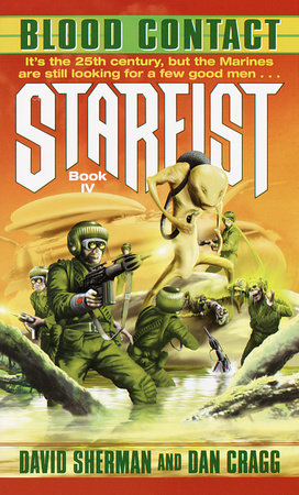 Starfist: Blood Contact by Dan Cragg and David Sherman