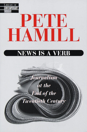 News Is a Verb by