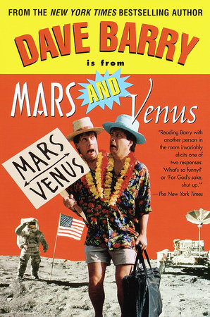 Dave Barry Is from Mars and Venus by