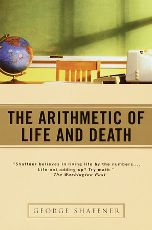 The Arithmetic of Life and Death by