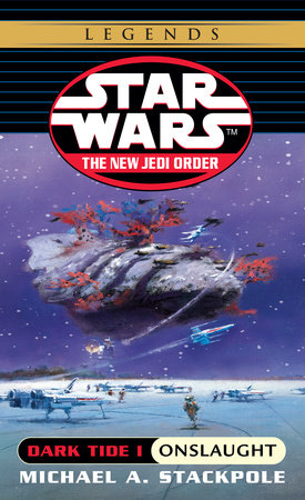 Onslaught: Star Wars (The New Jedi Order: Dark Tide, Book I) by