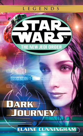 Dark Journey: Star Wars (The New Jedi Order) by Elaine Cunningham